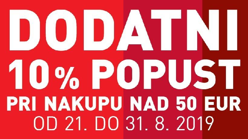 DODATNI 10% POPUST PRI NAKUPU NAD 50 EUR